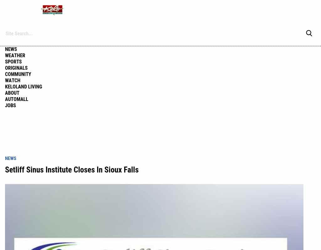 Keloland Auto Mall >> Setliff Sinus Institute Closes In Sioux Falls Alumni Net